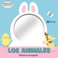 LOS ANIMALES. ESPEJITO, ESPEJITO.