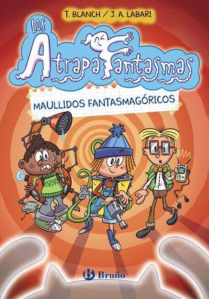 LOS ATRAPAFANTASMAS 1 MAULLIDOS FANTASMAGÓRICOS