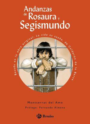 ANDANZAS DE ROSAURA Y SEGISMUNDO