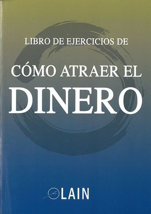 LIBRO DE EJERCICIOS DE COMO ATRAER EL DINERO