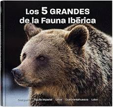 LOS 5 GRANDES DE LA FAUNA IBÉRICA