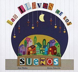LLAVES DE LOS SUEÑOS, LAS