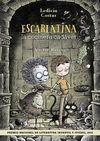 ESCARLATINA, LA COCINERA CADÁVER (PREMIO NACIONAL DE LITERATURA INFANTIL Y JUVENIL 2015)