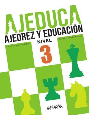 AJEDUCA AJEDREZ Y EDUCACIÓN NIVEL 3