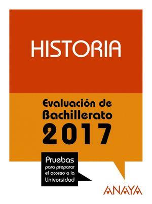 HISTORIA. EVALUACIÓN DE BACHILLERATO 2017