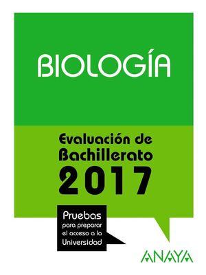 BIOLOGÍA. EVALUACIÓN BACHILLERATO 2017