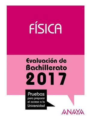 FÍSICA EVALUACIÓN DE BACHILLERATO 2017