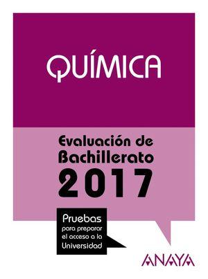 QUÍMICA. EVALUACIÓN DE BACHILLERATO 2017