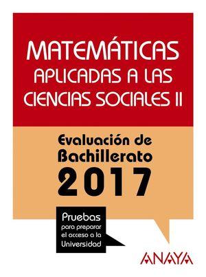 MATEMATICAS APLICADAS A LAS CIENCIAS SOCIALES II. EVALUACIÓN DE BACHILLERATO 2017