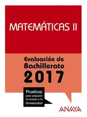 MATEMÁTICAS II. EVALUACIÓN DE BACHILLERATO 2017