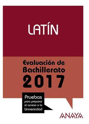 LATÍN. EVALUACIÓN DE BACHILLERATO 2017