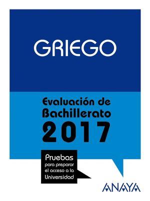 GRIEGO. EVALUACIÓN DE BACHILLERATO 2017