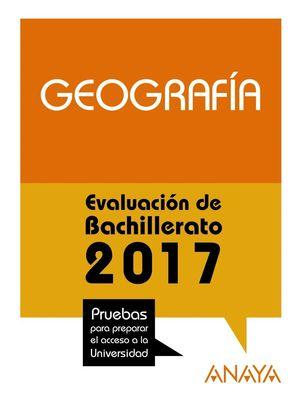 GEOGRAFÍA. EVALUACIÓN DE BACHILLERATO 2017
