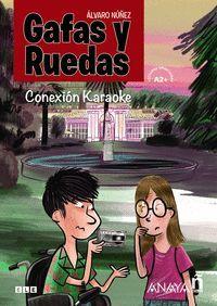 GAFAS Y RUEDAS. CONEXIÓN KARAOKE