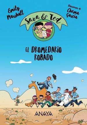 EL DROMEDARIO ROBADO - SARA & TED