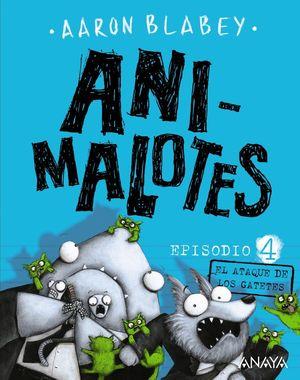 ANIMALOTES EPISODIO 4. EL ATAQUE DE LOS GATETES