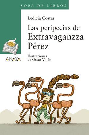 LAS PERIPECIAS DE EXTRAVAGANZZA PEREZ