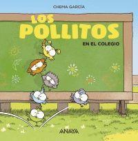 LOS POLLITOS EN EN EL COLEGIO