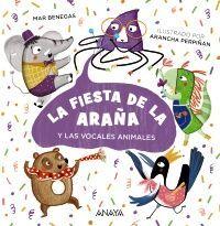 LA FIESTA DE LA ARAÑA Y LAS VOCALES ANIMALES
