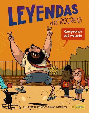LEYENDAS DEL RECREO 2 CAMPEONES DEL MUNDO