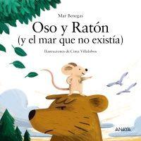 OSO Y RATÓN (Y EL MAR QUE NO EXISTÍA)