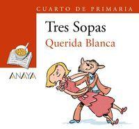 QUERIDA BLANCA + CUADERNO CON ACTIVIDADES (CUARTO DE PRIMARIA)