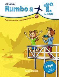 RUMBO A... 1 DE ESO