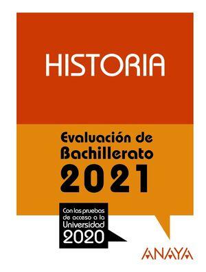 HISTORIA. EVALUACIÓN DE BACHILLERATO 2021