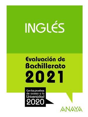 INGLÉS. EVALUACIÓN DE BACHILLERATO 2021