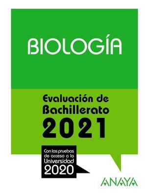 BIOLOGÍA. EVALUACIÓN DE BACHILLERATO 2021