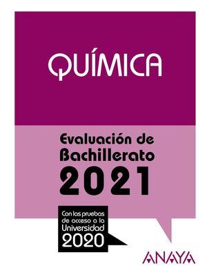 QUÍMICA. EVALUACIÓN DE BACHILLERATO 2021