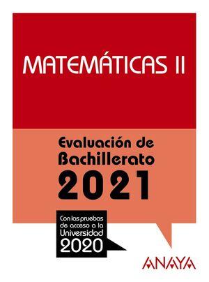 MATEMÁTICAS II. EVALUACIÓN DE BACHILLERATO 2021