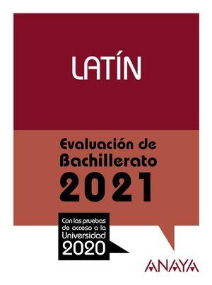 LATÍN. EVALUACIÓN DE BACHILLERATO 2021