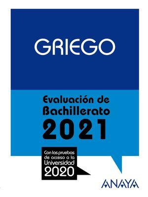 GRIEGO. EVALUACIÓN DE BACHILLERATO 2021
