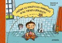 DONDE LO HACEN LOS ANIMALES SI NO TIENEN ORINALES?