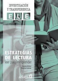 ESTRATEGIAS DE LECTURA: LEER PARA COMPRENDER