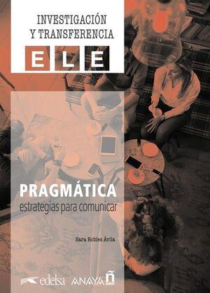 PRAGMÁTICA. ESTRATEGIAS PARA COMUNICAR