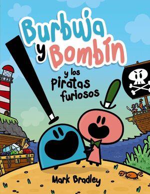 BURBUJA Y BOMBIN Y LOS PIRATAS FUSIOSOS