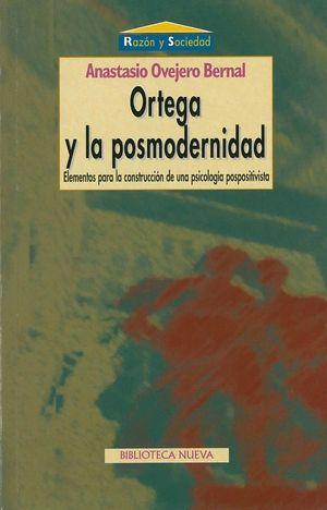 ORTEGA Y LA POSMODERNIDAD