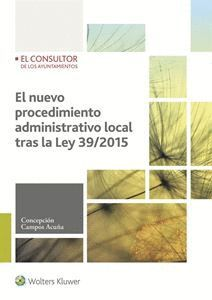 EL NUEVO PROCEDIMIENTO ADMINISTRATIVO LOCAL TRAS LA LEY 39/2015