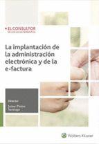 LA IMPLANTACION DE LA ADMINISTRACIÓN ELECTRÓNICA Y DE LA E-FACTURA
