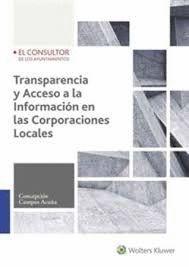 TRANSPARENCIA Y ACCESO A LA INFORMACION EN LAS CORPORACIONES LOCALES