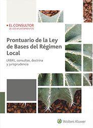 PRONTUARIO DE LA LEY DE BASES DEL RÉGIMEN LOCAL