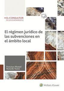 EL REGIMEN JURÍDICO DE LAS SUBVENCIONES EN EL ÁMBITO LOCAL