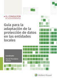 GUIA PARA LA ADPTACIÓN DE LA PROTECCIÓN DE DATOS EN LAS ENTIDADES LOCALES