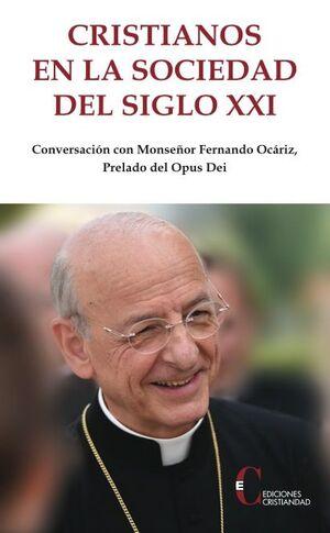 CRISTIANOS EN LA SOCIEDAD DEL SIGLO XXI