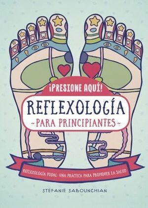 REFLEXOLOGIA PARA PRINCIPIANTES