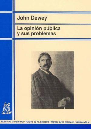 OPINION PUBLICA Y SUS PROBLEMAS,LA