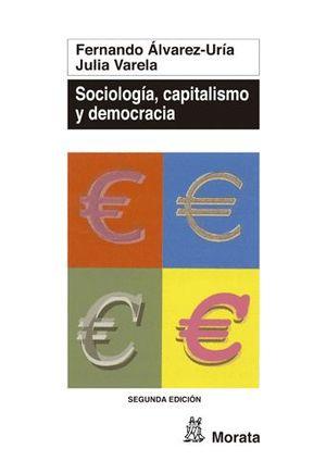 SOCIOLOGIA, CAPITALISMO Y DEMOCRACIA