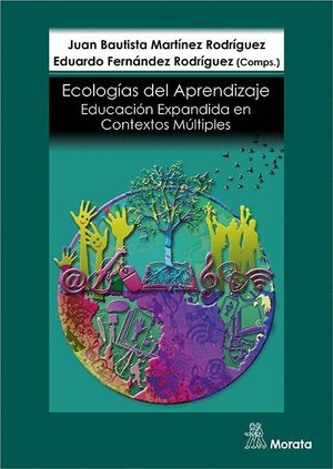 ECOLOGÍAS DE APRENDIZAJE. EDUCACION EXPANDIDA EN CONTEXTOS MULTIPLES
